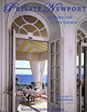 img - for Private Newport: At Home and In the Garden by Pardee, Bettie Bearden (2004) Hardcover book / textbook / text book