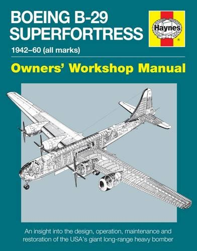 boeing-b-29-superfortress-1942-60-all-marks-an-insight-into-the-design-operation-maintenance-and-res