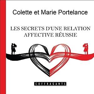 Les secrets d'une relation affective réussie | Livre audio