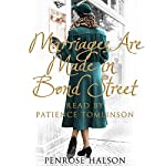 Marriages Are Made in Bond Street: True Stories from a 1940s Marriage Bureau | Penrose Halson