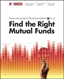 Find the Right Mutual Fund: Morningstar Mutual Fund Investing Workbook, Level 1