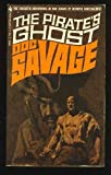 The Pirate's Ghost (Doc Savage, 62) (0553059912) by Robeson, Kenneth