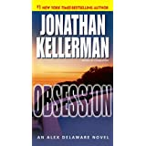 Obsession: An Alex Delaware Novel ~ Jonathan Kellerman