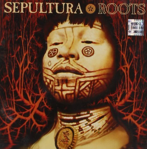 Roots by SEPULTURA (1996-05-03)