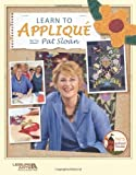 img - for Learn to Applique with Pat Sloan (Leisure Arts #3784) book / textbook / text book