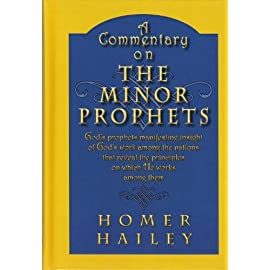 Commentary on the Minor Prophets [Hardcover] Homer Hailey