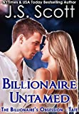 Billionaire Untamed: The Billionaires Obsession ~ Tate