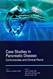 img - for Case Studies in Pancreatic Disease: Controversies and Clinical Pearls book / textbook / text book