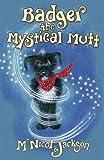Badger the Mystical Mutt (0956964001) by McNicol, Lyn