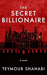 The Secret Billionaire by Teymour Shahabi ebook deal