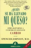 Quien se ha llevado mi queso? (Spanish Edition) (8495787091) by Spencer Johnson