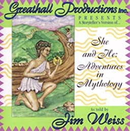 She and He: Adventures in Mythology