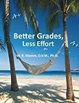 Better Grades. Less Effort (English E...