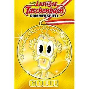 Lustiges Taschenbuch Sommerspiele 03: Gold