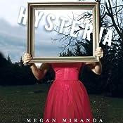 Hysteria | [Megan Miranda]