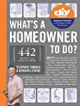 What's a Homeowner to Do?: 449 Things...