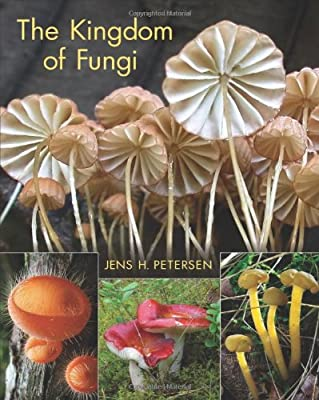 The Kingdom of Fungi from Princeton University Press
