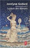 echange, troc Jocelyne Godard - Lys en Val de Loire, Tome 1 : La Nuit des démons