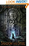Shadow and Steel (Book 3) (Heirs of the Fallen)