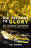 Six Seconds to Glory: Don the Snake Prudhomme's Hair-Raising 1973 NHRA Funny Car Race
