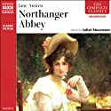Northanger Abbey (       UNABRIDGED) by Jane Austen Narrated by Juliet Stevenson