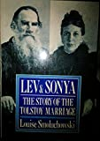 Lev and Sonya the Story of the Tolstoy Mar