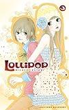echange, troc Ricaco Iketani - Lollipop, Tome 3 :