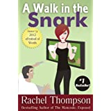 A Walk in the Snark ~ Rachel Thompson