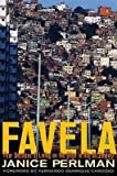 img - for [(Favela: Four Decades of Living on the Edge in Rio De Janeiro )] [Author: Janice E. Perlman] [Jun-2010] book / textbook / text book
