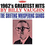 1962's Greatest Hits & The Shifting Whispering Sands