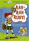 Rah-Rah Ruby! (My First Graphic Novel)