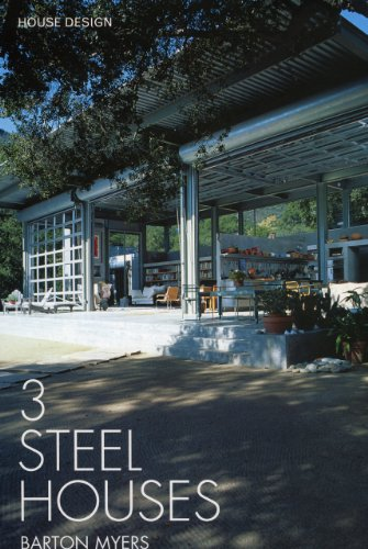 3 Steel Houses: Barton Myers Associates-House Design Series II, Barton Myers Associates
