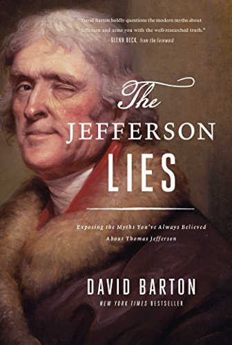 Download The Jefferson Lies: Exposing the Myths You've Always Believed About Thomas Jefferson