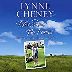 Blue Skies, No Fences: A Memoir of Childhood and Family | Lynne Cheney