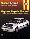 Nissan Altima 1993 thru 2006 (Haynes Repair Manual)