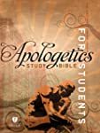 Apologetics Study Bible for Students,...