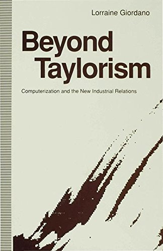 beyond-taylorism-computerization-and-the-new-industrial-relations