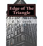 [ EDGE OF THE TRIANGLE ] By Cook, D H ( Author) 2011 [ Paperback ]