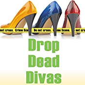 Drop Dead Divas: Dixie Divas Mysteries, Book 2 | Virginia Brown