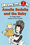 img - for Amelia Bedelia and the Baby (I Can Read Level 2) book / textbook / text book
