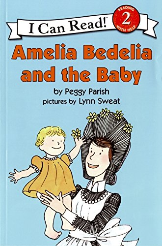 Amelia Bedelia and the Baby (I Can Read)