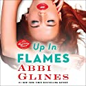Up in Flames: A Rosemary Beach Novel Audiobook by Abbi Glines Narrated by To Be Announced
