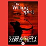 The Willing Spirit | Piers Anthony,Alfred Tella