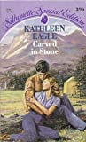 Carved In Stone (Silhouette Special Edition) (0373093969) by Kathleen Eagle