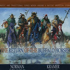 The Return of the Buffalo Horses