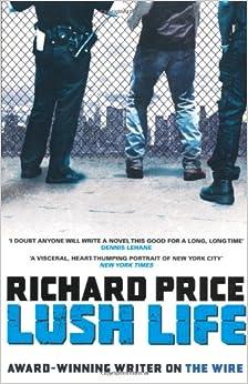 Richard price lush life amazon