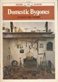 img - for Domestic Bygones. Shire Album Series No. 20 book / textbook / text book