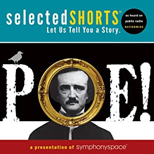 Selected Shorts: POE! | [Edgar Allan Poe]