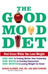 The Good Mood Diet: Feel Great While...