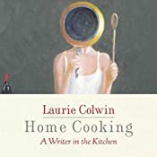 Home Cooking | [Laurie Colwin]